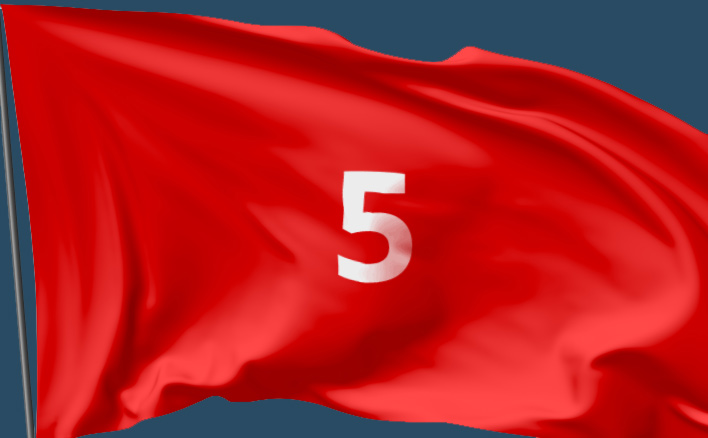 5 Project Red Flags