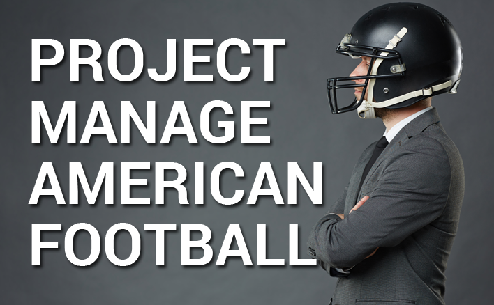 American Football Project Management